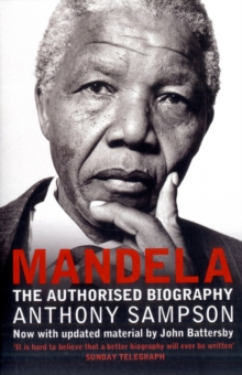 Mandela : The Authorised Biography, Paperback Book