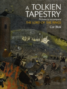 A Tolkien Tapestry : Pictures to Accompany the Lord of the Rings, Hardback Book