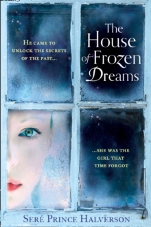 The House of Frozen Dreams, Paperback / softback Book