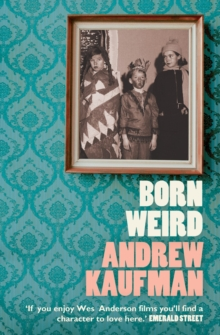 Born Weird, Paperback / softback Book