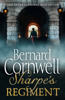 Sharpe's Regiment : The Invasion of France, June to November 1813, Paperback Book