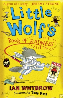 Little Wolf's Book of Badness, Paperback / softback Book