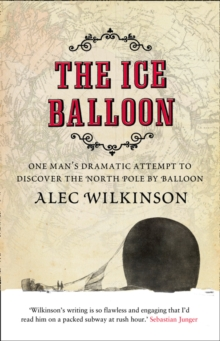 The Ice Balloon, Paperback Book