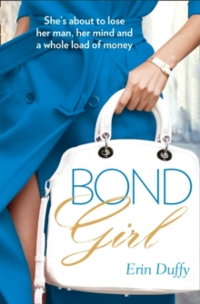 Bond Girl, Paperback / softback Book