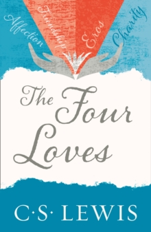 The Four Loves, Paperback Book