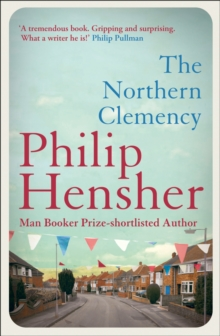 The Northern Clemency, Paperback Book