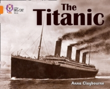 The Titanic : Band 06/Orange, Paperback Book