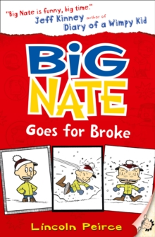Big Nate Goes for Broke, Paperback / softback Book