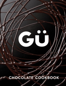 Gu Chocolate Cookbook, Hardback Book