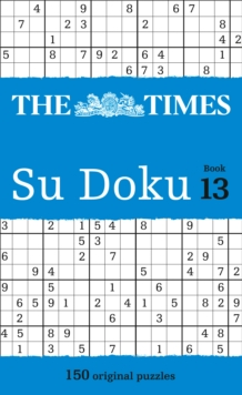 The Times Su Doku Book 13 : 150 Challenging Puzzles from the Times, Paperback / softback Book
