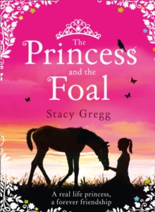 The Princess and the Foal, Hardback Book