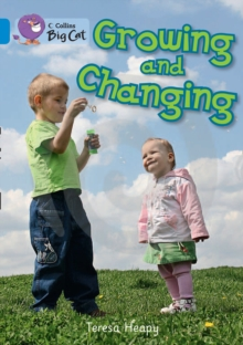 Growing and Changing, Paperback Book