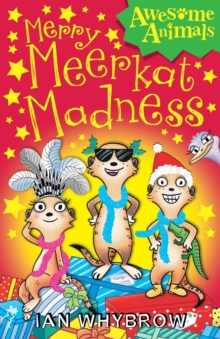 Merry Meerkat Madness, Paperback Book