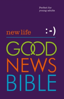 New Life Good News Bible (GNB) : Perfect for Young Adults, Hardback Book