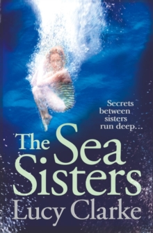 The Sea Sisters : Gripping - A Twist Filled Thriller, Paperback Book