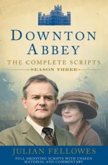 Downton Abbey: Series 3 Scripts (Official), Paperback Book