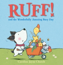 Ruff! and the Wonderfully Amazing Busy Day, Paperback Book