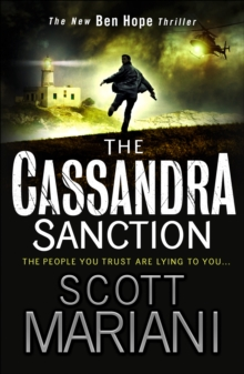 The Cassandra Sanction : The Most Controversial Action Adventure Thriller You'Ll Read This Year!, Paperback Book