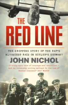 The Red Line : The Gripping Story of the RAF's Bloodiest Raid on Hitler's Germany, Paperback Book