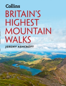 Britain's Highest Mountain Walks, Hardback Book