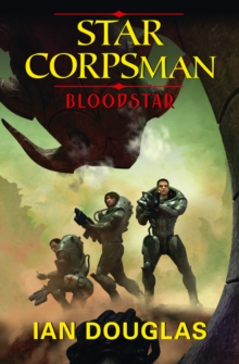 Bloodstar (Star Corpsman, Book 1), EPUB eBook