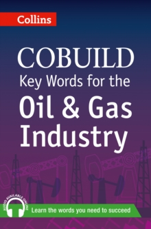 Key Words for the Oil and Gas Industry : B1+, Paperback Book