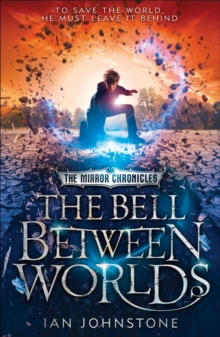 The Bell Between Worlds, Paperback / softback Book