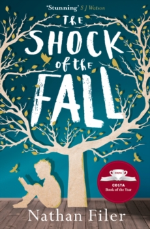 The Shock of the Fall, Paperback / softback Book