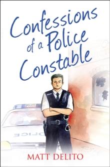 Confessions of a Police Constable, Paperback Book