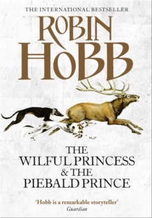 The Wilful Princess and the Piebald Prince, Hardback Book