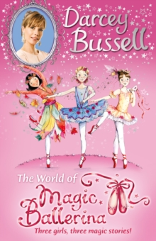Darcey Bussell's World of Magic Ballerina, Paperback Book