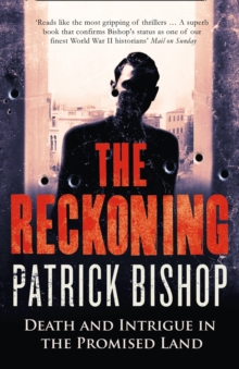 The Reckoning : Death and Intrigue in the Promised Land, Paperback Book