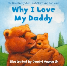 Why I Love My Daddy, Paperback / softback Book