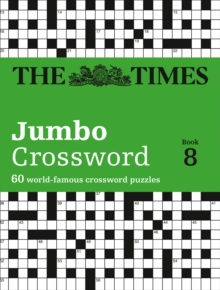 The Times 2 Jumbo Crossword Book 8 : 60 of the World's Biggest Puzzles from the Times 2, Paperback Book