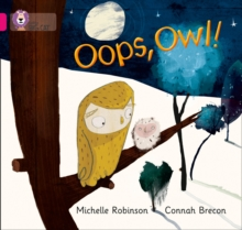 Oops, Owl! : Band 01a/Pink a, Paperback / softback Book