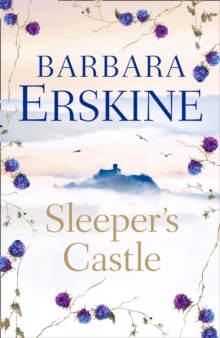 Sleeper's Castle : An Epic Historical Romance from the Sunday Times Bestseller, Hardback Book