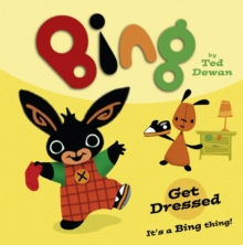 Bing: Get Dressed, Paperback Book