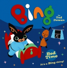 Bing: Bed Time, Paperback Book