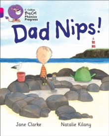 Dad Nips! : Band 01a Pink A/Band 08 Purple, Paperback Book