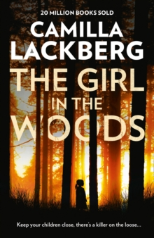 The Girl in the Woods (Patrik Hedstrom and Erica Falck, Book 10), EPUB eBook