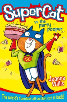 Supercat vs The Party Pooper, Paperback / softback Book