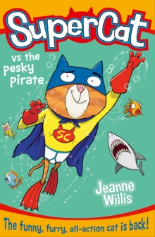 Supercat vs the Pesky Pirate, Paperback Book