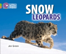 Snow Leopards : Band 11 Lime/Band 12 Copper, Paperback / softback Book