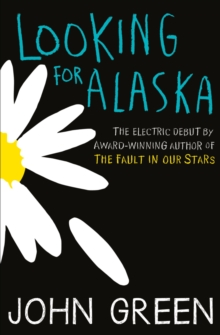 Looking For Alaska, Paperback Book
