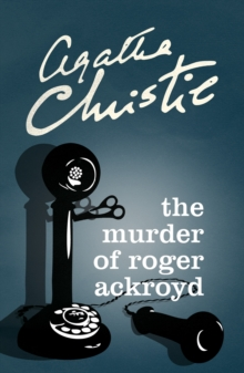 The Murder of Roger Ackroyd, Paperback Book
