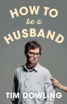 How to be a Husband, Paperback Book