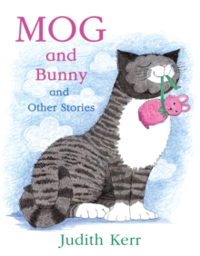 Mog and Bunny and Other Stories, Paperback Book