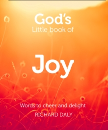 God's Little Book of Joy : Words to Cheer and Delight, Paperback / softback Book
