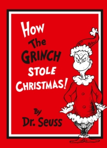 How The Grinch Stole Christmas! Gift Edition, Hardback Book