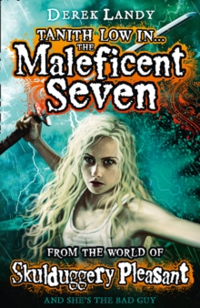 The Maleficent Seven (From the World of Skulduggery Pleasant), Paperback / softback Book